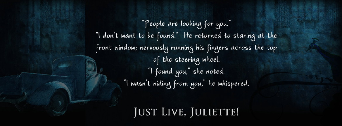 Just Live, Juliette - People are looking for you.